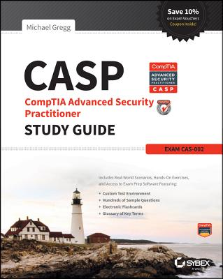 Casp Comptia Advanced Security Practitioner Study Guide By Gregg, Michael
